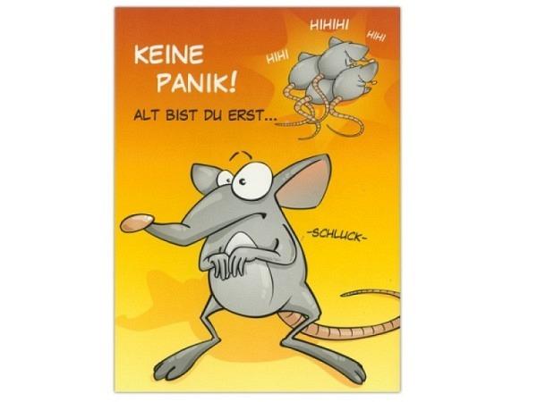 Geburtstagskarte ABC Humor Keine Panik- alt bist du erst..