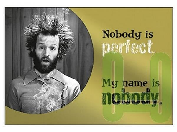 Doppelkarte Hartung SpotLight Nobody is perfect my name…