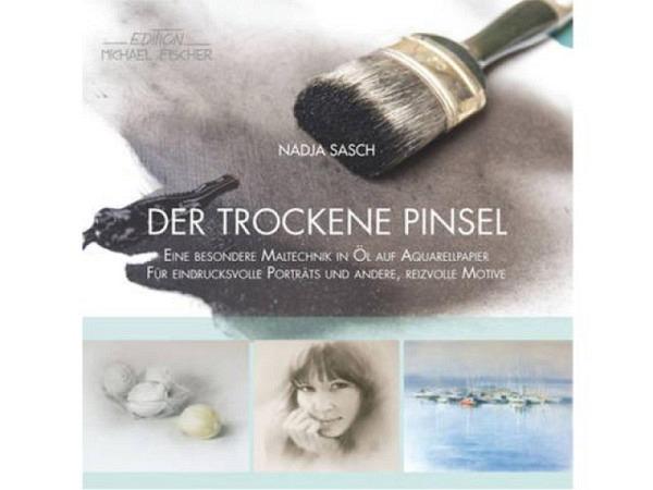 Buch Der Trockene Pinsel, eine besondere Maltechnik in Öl