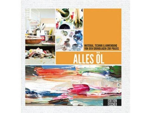 Buch Alles Öl, Material, Technik & Anwendung