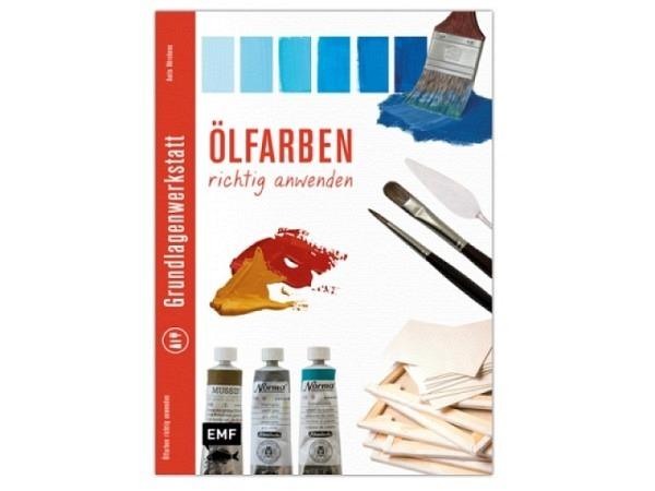 Buch Grundlagenwerkstatt, Oelfarben richtig anwenden