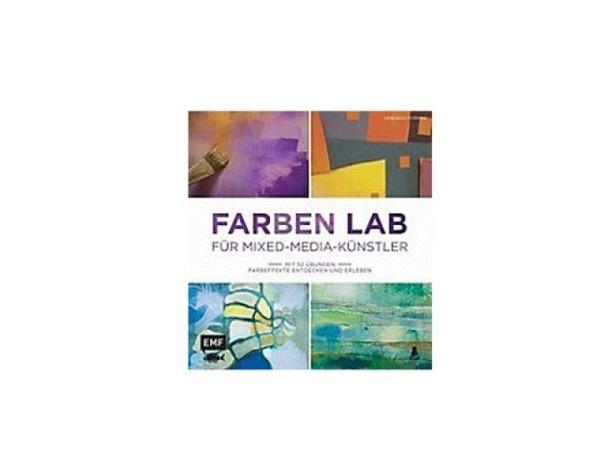 Buch Farben Lab für Mixed-Media-Künstler, von Deobrah Forman