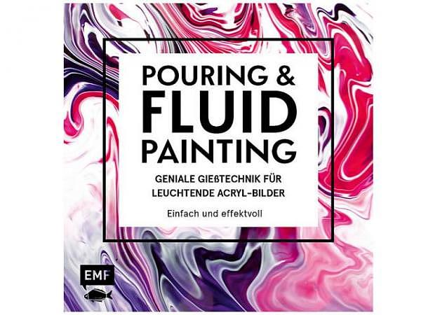 Buch Pouring und Fluid Painting