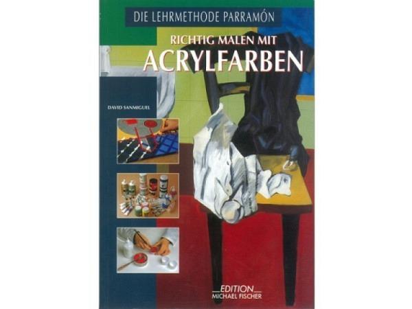 Buch Richtig Malen mit Akrylfarben Die Lehrmethode Parramon