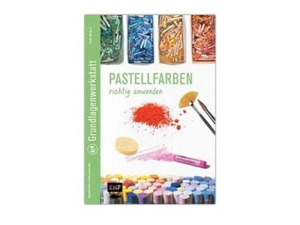 Buch Grundlagenwerkstatt, Pastellfarben richtig anwenden