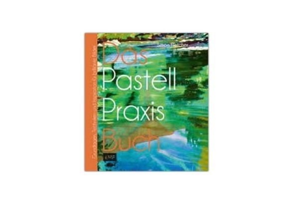 Buch das Pastell-Praxis-Buch - Grundlagen, Techniken