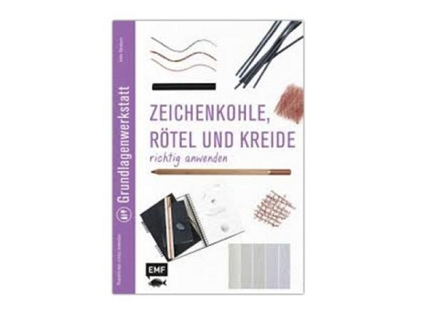 Buch Grundlagenwerkstatt, Kohle, Rötel und Kreide richtig