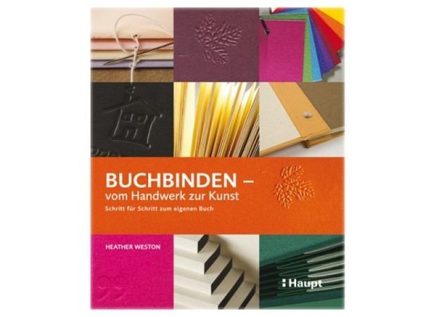 Buch Buchbinden vom Handwerk zur Kunst