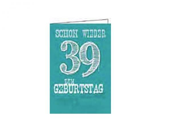 Geburtstagskarte Gollong schon wieder 39 türkis