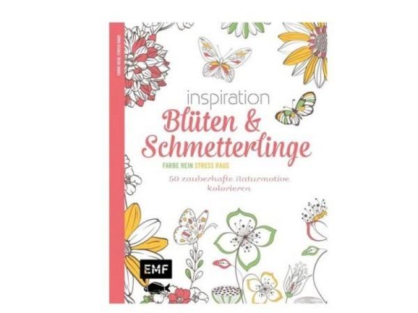 Malbuch Inspiration Blüten und Schmetterlinge. Ausmalbuch für Erwachsene